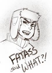fatass said WHAT