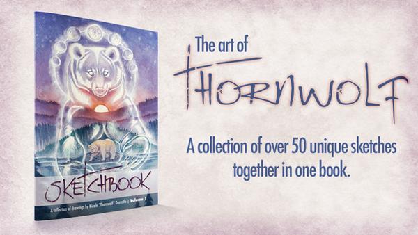Thornwolf's Sketchbook: Volume 1 by thornwolf