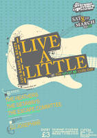 Live A Little Poster by blueplasticbag
