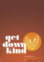 Get Down Kind Flyer by blueplasticbag