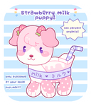 [closed] strawberry milk puppy!