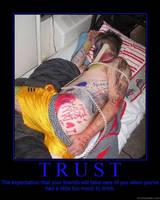 Trust Motivational Poster by DragonOfDestiny