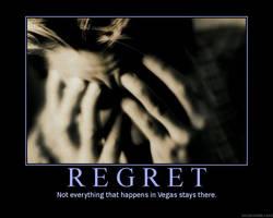 Regret Motivational Poster by DragonOfDestiny