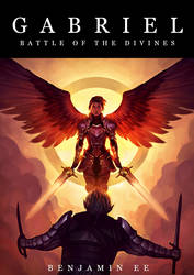 Gabriel: Battle of the Divines by TheBoyofCheese