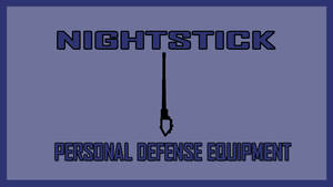 Nightstick Personal Defense Equipment