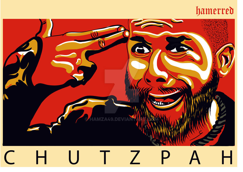 Chutzpah by hamza49