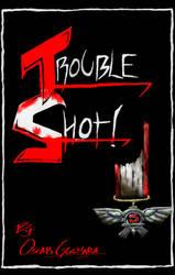 Troubleshot Cover by SEGApunk