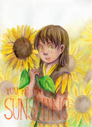 You're my Sunshine by LittlePlace