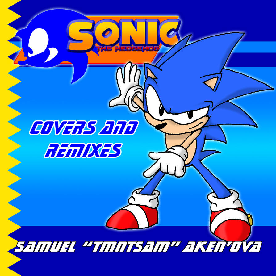 Sonic Covers Album Art (SONGS IN DESCRIPTION) by tmntsam on