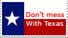 Don't Mess With Texas by RedBigTex