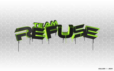 Team Refuse Wallpaper #3 by JohnGagiatsos