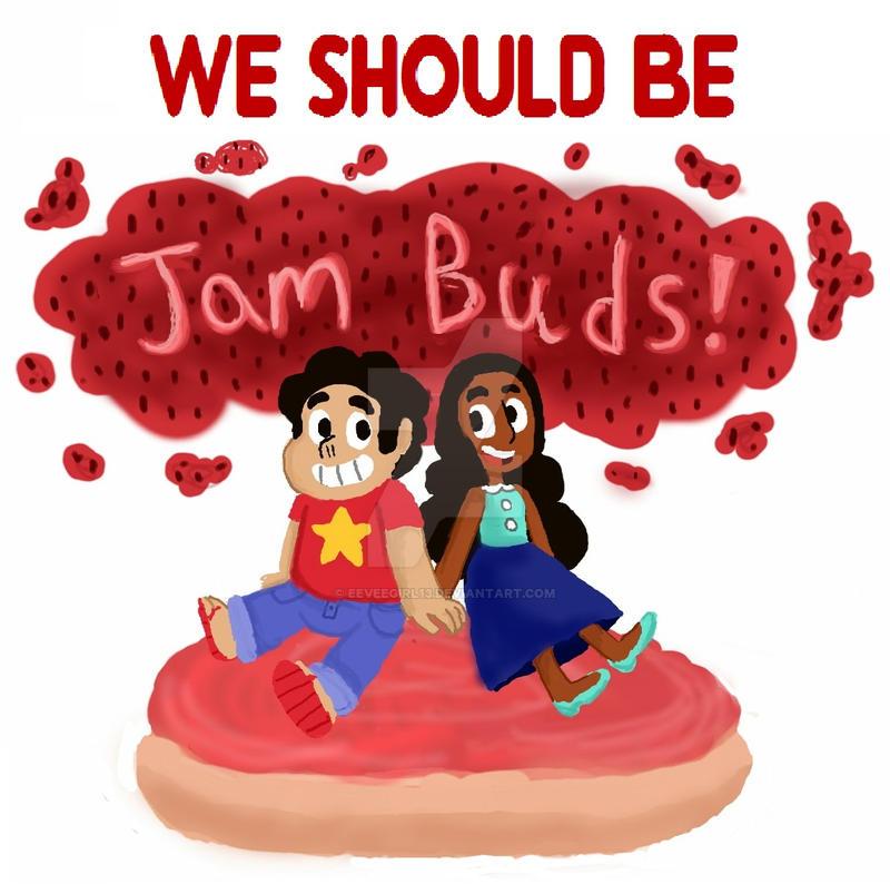 We should be Jam Buds by Eeveegirl13
