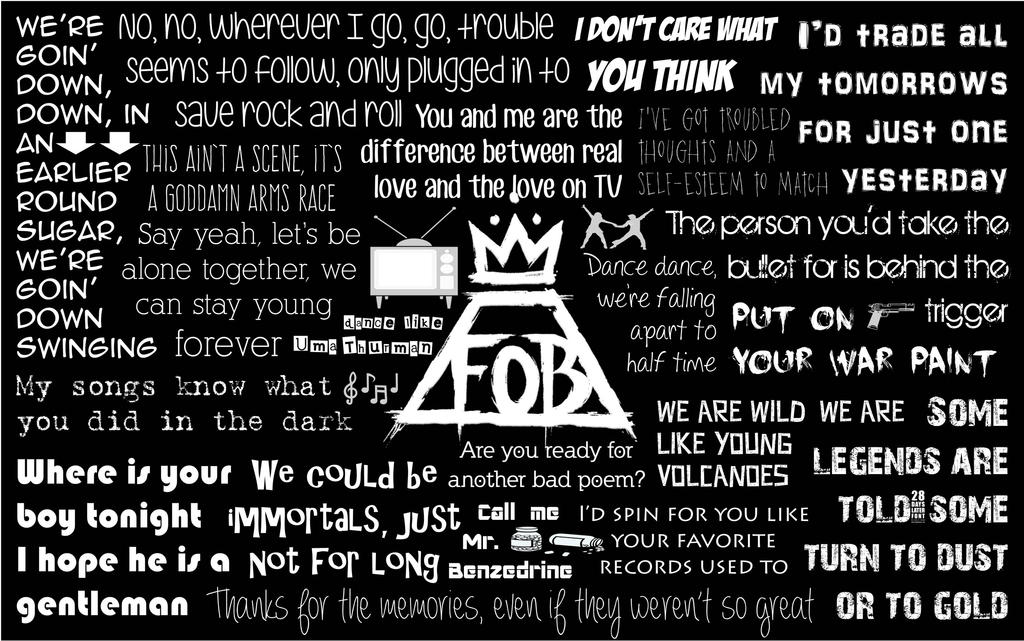 Fall Out Boy Lyrics Wallpaper by MysGirl88 on DeviantArt