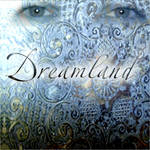 DreamLand CD cover - Spring 06