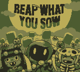 Reap What You Sow - play our game by wanyo