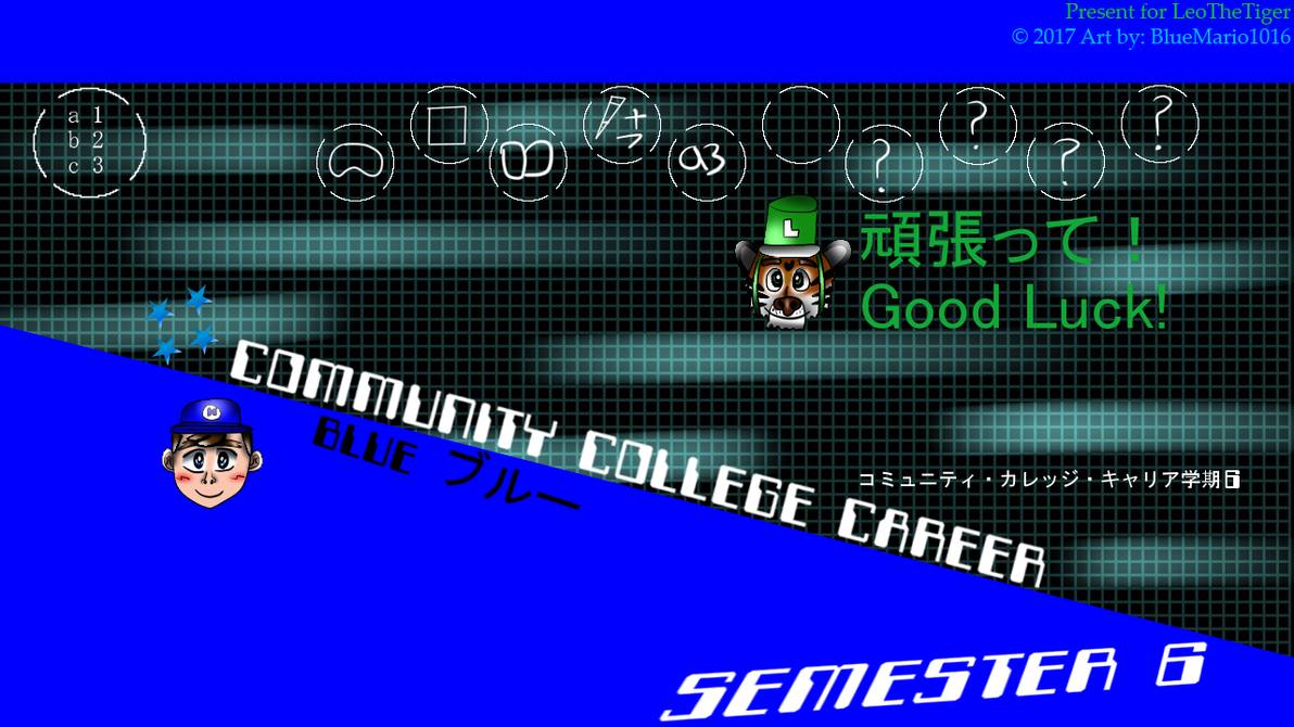 Community College Career Semester 6 Start by BlueMario1016