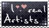 I love real Artists