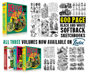 You can now get my TRILOGY of 600 PAGE sketchbooks by EtheringtonBrothers