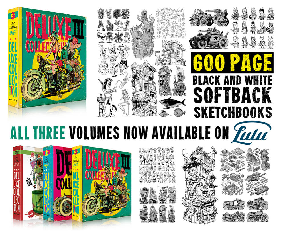 You can now get my TRILOGY of 600 PAGE sketchbooks