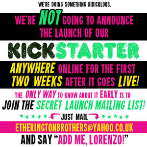 We're NOT going to announce our Kickstarter...