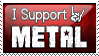 I Support Metal by Matzeline