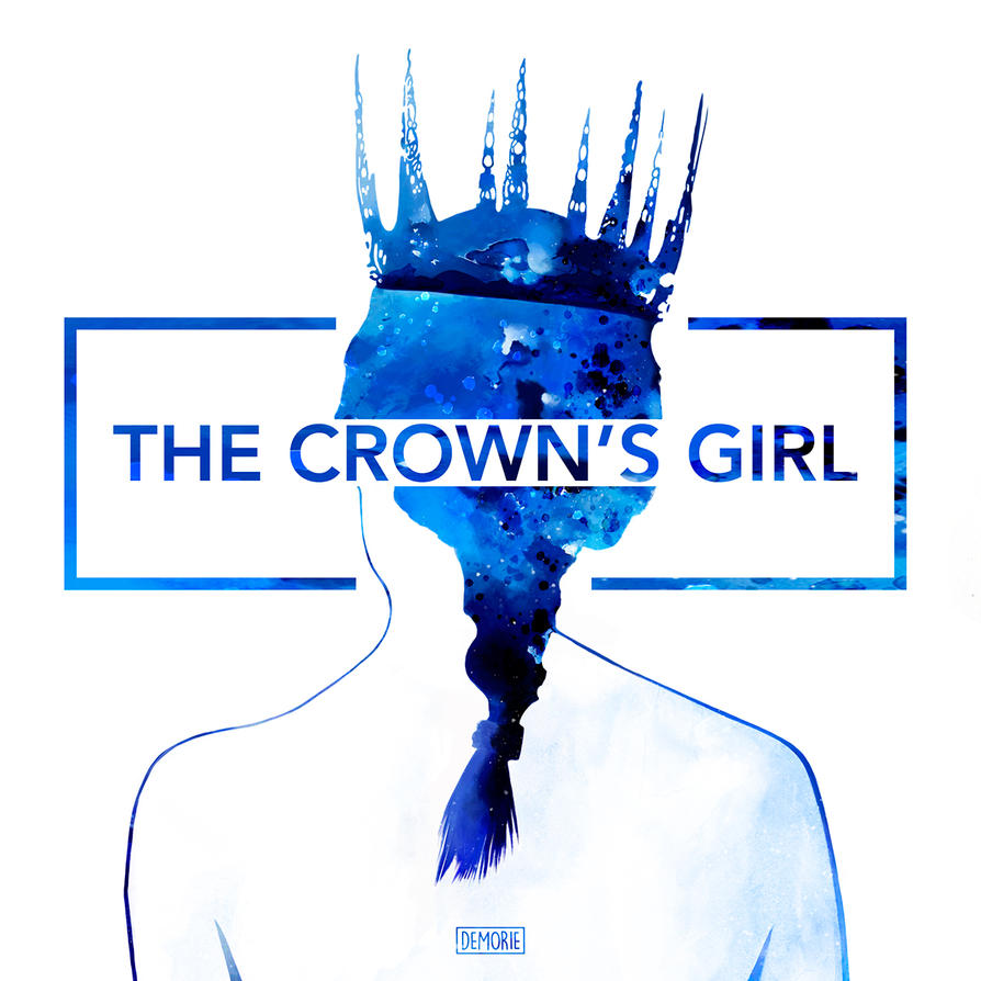 The Crown's Girl by Demorie-Art