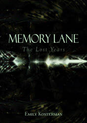 Memory Lane: The Lost Years