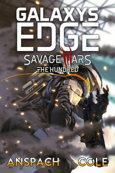 Galaxy's Edge Savage Wars The Hundred cover