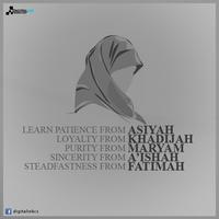 Asiyah, Khadijah, Maryam, A'ishah, Fatimah