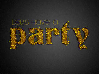 Let's Have a Party by Textuts