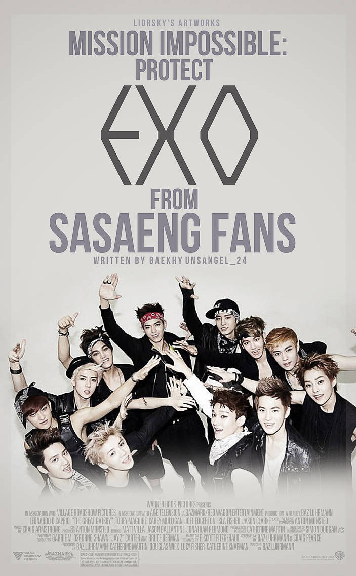 Mission Impossible: Protect EXO from Sasaeng Fans by Liorsky on