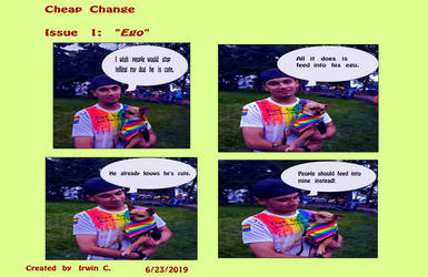 Cheap Change- Issue 1: Ego