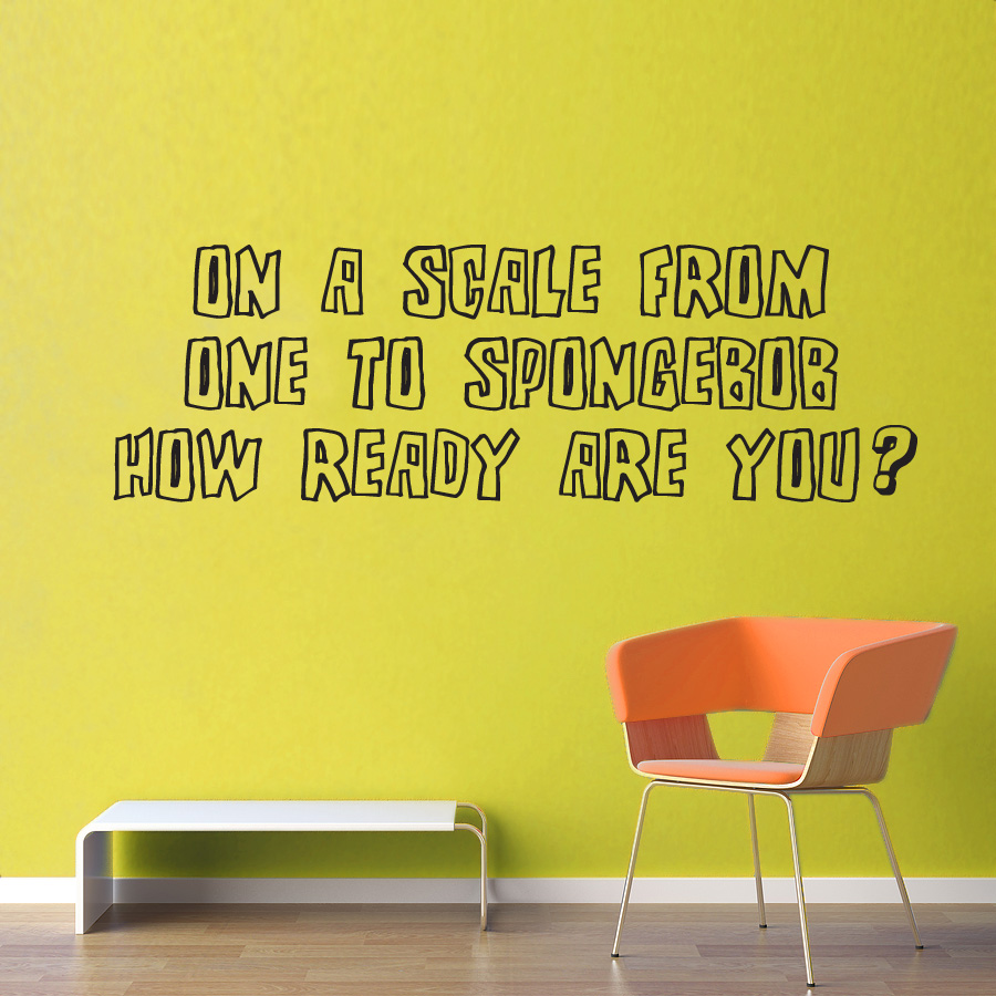 On a Scale of One to Spongebob Wall Decal by GeekeryMade on DeviantArt