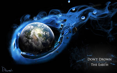 Don't Drown The Earth