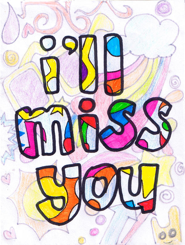 Resultado de imagen para i'll miss you