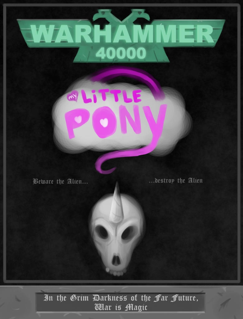 Warhammer 40K: My Little Pony by Telgin