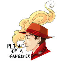 Plight of a Gangster