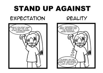 Stand Up Against: Expectation vs Reality by achthenuts