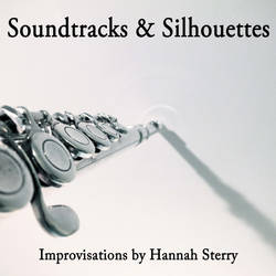 Soundtracks and Silhouettes - Hannah Sterry