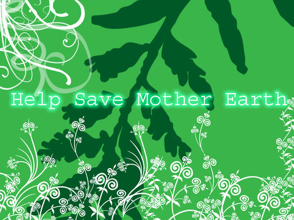 preserving and conserving mother earth