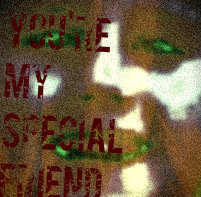 your me speshul frend by Psychotic-Plasma