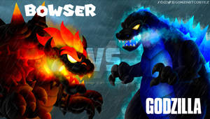 BOWSER vs. GODZILLA