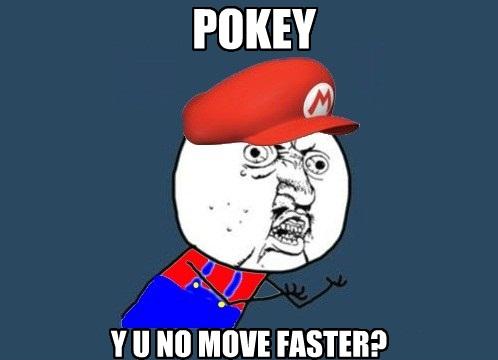 Y U NO: Pokey by NarutoDude96