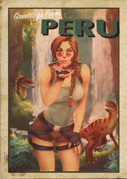 Greetings from Peru! - 25 Years of Tomb Raider