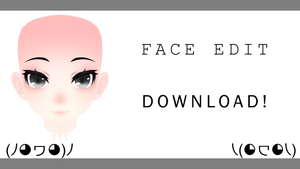 [MMD] TDA Face Edit! +DL