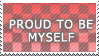 proud_to_be_myself___stamp_by_xxx_toxic_girl_xxx.jpg