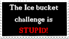 Ice bucket challenge stamp by taytaym2