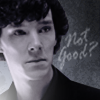 Sherlock- Not Good? by questrmwindow