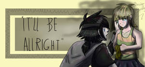 ''It'll Be Alright''