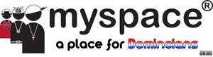 Myspace a place for domincians